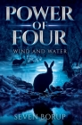 Power of Four, Book 2: Wind and Water Cover Image