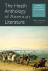The Heath Anthology of American Literature, Volume B: Early Nineteenth Century: 1800-1865 Cover Image