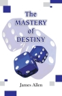 The Mastery of Destiny Cover Image