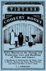 Jack's Manual on the Vintage and Production, Care and Handling of Wines and Liquors - A Handbook of Information for Home, Club or Hotel - Recipes for Cover Image