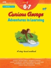 Curious George Adventures in Learning, Grade 1: Story-based learning (Learning with Curious George) Cover Image