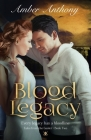 Blood Legacy, Tales from the Gaoler, Book Two: Every Bloodline has a Legacy Cover Image