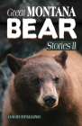 Great Montana Bear Stories II Cover Image