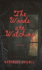 The Woods are Watching Cover Image