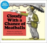 Cloudy With a Chance of Meatballs (Classic Board Books) Cover Image