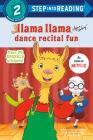 Llama Llama Dance Recital Fun (Step into Reading) Cover Image