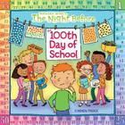 The Night Before the 100th Day of School Cover Image