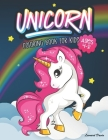 Unicorn Coloring Book for Kids Ages 4-8: Beautiful Collection of Over 50 Unicorn Coloring Pictures for Your Little Princes and Princesses Cover Image