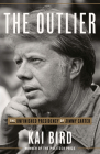 The Outlier: The Unfinished Presidency of Jimmy Carter Cover Image