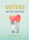 Sisters: Better Together Cover Image