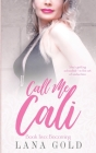 Call Me Cali Book 2: Becoming: Book 2: Becoming Cover Image