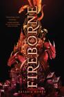 Fireborne (THE AURELIAN CYCLE #1) Cover Image