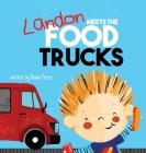 Landon Meets the Food Trucks Cover Image