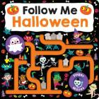 Maze Book: Follow Me Halloween (Finger Mazes) Cover Image