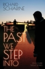 The Past We Step Into Cover Image