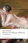 Memoirs of a Woman of Pleasure (Oxford World's Classics) Cover Image