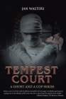 Tempest Court: A Ghost and a Cop Series Cover Image
