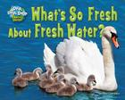 What's So Fresh about Fresh Water? (Drip) Cover Image