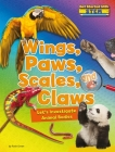 Wings, Paws, Scales, and Claws: Let's Investigate Animal Bodies (Get Started with Stem) Cover Image