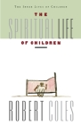 The Spiritual Life of Children Cover Image