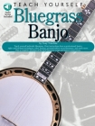 Teach Yourself Bluegrass Banjo [With CD] Cover Image