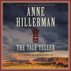 The Tale Teller: A Leaphorn, Chee & Manuelito Novel Cover Image