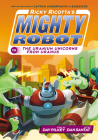 Ricky Ricotta's Mighty Robot vs. the Uranium Unicorns from Uranus (Ricky Ricotta's Mighty Robot #7) Cover Image