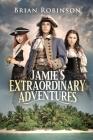 Jamie's Extraordinary Adventures Cover Image