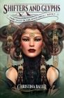 Shifters And Glyphs (Fairy Tales of the Magicorum #3) Cover Image