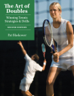 The Art of Doubles: Winning Tennis Strategies and Drills Cover Image