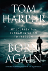 Born Again: My Journey from Fundamentalism to Freedom Cover Image