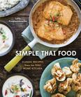 Simple Thai Food: Classic Recipes from the Thai Home Kitchen [A Cookbook] Cover Image