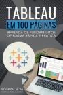 Tableau BI em 100 Páginas: Aprenda os fundamentos de forma rápida e prática Cover Image