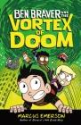 Ben Braver and the Vortex of Doom Cover Image