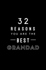 32 Reasons You Are The Best Grandad: Fill In Prompted Memory Book Cover Image