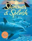 Shimmer & Splash: The Sparkling World of Sea Life Cover Image
