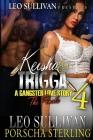 Keisha & Trigga 4: A Gangster Love Story Cover Image