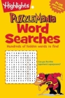 Word Searches: Hundreds of hidden words to find (Highlights Puzzlemania Puzzle Pads) Cover Image