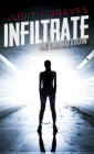 Infiltrate (Retribution #5) Cover Image