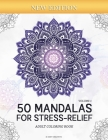 50 Mandalas for Stress-Relief (Volume 1) Adult Coloring Book: Beautiful Mandalas for Stress Relief and Relaxation Cover Image