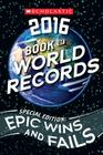 Scholastic Book of World Records 2016 Cover Image