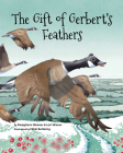 The Gift of Gerbert's Feathers Cover Image