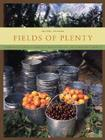 Fields of Plenty: A Farmer's Journey in Search of Real Food and the People Who Grow It Cover Image
