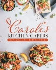 Carole's Kitchen Capers Cover Image