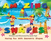 Amazing Shapes, Having Fun With Geometric Shapes: A Find and Count Book Cover Image
