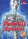The Skeletal System (Your Body Systems) Cover Image