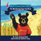 Washashore: The Wandering Cape Cod Bear Cover Image