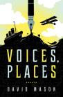 Voices, Places: Essays Cover Image