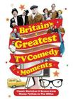 Britain's Greatest TV Comedy Moments Cover Image