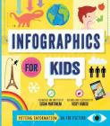 Infographics for Kids Cover Image